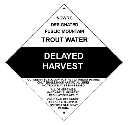Delayed Harvest Sign
